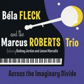 Album artwork for Bela Fleck and the Marcus Roberts Trio: Across the