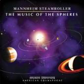 Album artwork for Mannheim Steamroller: The Music Of The Spheres