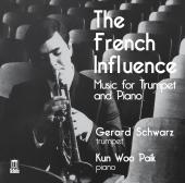 Album artwork for The French Influence - Trumpet & Piano / Schwarz