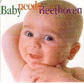 Album artwork for Baby Needs Beethoven