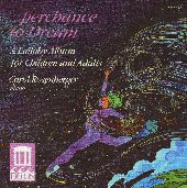 Album artwork for Perchance To Dream:  A Lullaby Album for Children