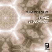 Album artwork for Smaro Gregoriadou: Reinventing Guitar!