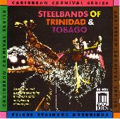 Album artwork for Steelbands of Trinidad and Tobago (Caribbean Carni