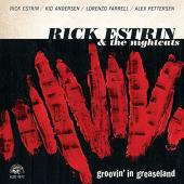 Album artwork for Rick Estrin & The Nightcats / Groovin in Greaselan