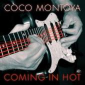 Album artwork for Coco Montoya - Coming In Hot