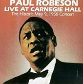 Album artwork for PAUL ROBESON - LIVE AT CARNEGIE HALL