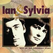 Album artwork for Ian & Sylvia / Best of the Vanguard Years