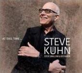 Album artwork for Steve Kuhn Trio - At this Time...
