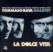 Album artwork for Tommaso-Rava Quartet - Dolce Vita