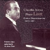 Album artwork for LISZT: CLAUDIO ARRAU PUBLIC PERFORMANCES 1970-1981