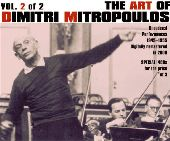 Album artwork for THE ART OF DIMITRI MITROPOULOS, VOL. 2