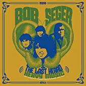 Album artwork for Bob Seeger & the Last Heard - Heavy Music
