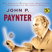 Album artwork for John P. Paynter: The American Bandmasters Associat