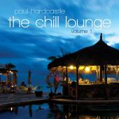 Album artwork for Paul Hardcastle: The Chilll Lounge Vol. 1