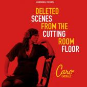 Album artwork for Caro Emerald Deleted Scenes from the Cutting Room