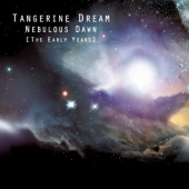 Album artwork for TANGERINE DREAM: NEBULOUS DAWN [THE EARLY YEARS]