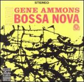 Album artwork for Gene Ammons Bad! Bossa Nova