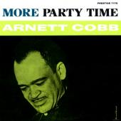 Album artwork for More Party Time / Arnett Cobb