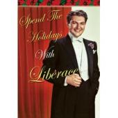 Album artwork for SPEND THE HOLIDAYS WITH LIBERACE