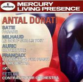 Album artwork for Dorati conducts Satie, Milhaud, Auric, Francaix &