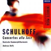 Album artwork for Schulhoff: Concertos Alla Jazz / Andreas Delfs