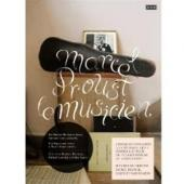 Album artwork for Marcel Proust Le Musicien (2CD/book)
