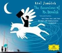 Album artwork for Janacek: The Excursions of Mr. Broucek (Belohlavek