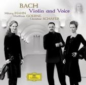 Album artwork for Bach: Violin and Voice / Hilary Hahn