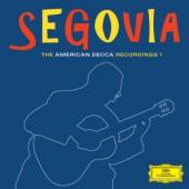 Album artwork for Segovia: The American Decca Recordings 1