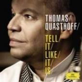 Album artwork for Thomas Quasthoff: Tell It Like It Is