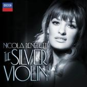 Album artwork for Nicola Benedetti: The Silver Violin
