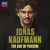 Album artwork for Jonas Kaufmann - The Age of Puccini