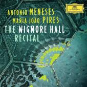 Album artwork for Antonio Meneses / Maria Joao Pires: The Wigmore Ha