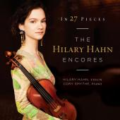 Album artwork for Hilary Hahn: In 27 Pieces, Encores