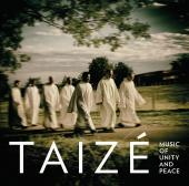 Album artwork for Taize - Chants Of Unity And Peace