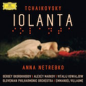 Album artwork for Tchaikovsky: Iolanta / Netrebko, Markov