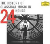 Album artwork for THE HISTORY OF CLASSICAL MUSIC IN 24 HOURS