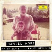 Album artwork for My Tribute to Yehudi Menuhin / Daniel Hope