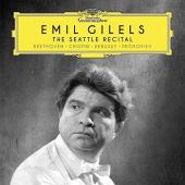 Album artwork for The Seattle Recital / Emil Gilels