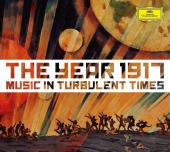 Album artwork for The Year 1917 - Music in Turbulent Times 2 CD