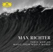 Album artwork for Max Richter: Three Worlds - Music from Woolf Works