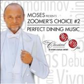 Album artwork for Zoomer's Choice 2, Perfect Dining Music