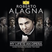 Album artwork for MY LIFE IS AN OPERA / Roberto Alagna