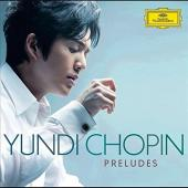 Album artwork for Chopin: Preludes / Yundi