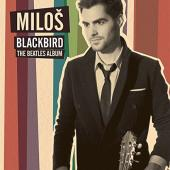Album artwork for BLACKBIRD - BEATLES ALBUM / Milos