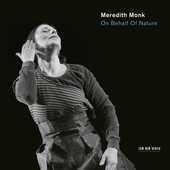 Album artwork for ON BEHALF OF NATURE / Meredith Monk