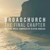 Album artwork for BROADCHURCH: FINAL CHAPTER (LP