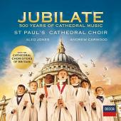 Album artwork for Jubilate - 500 Years of Cathedral Music / St. Paul