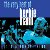Album artwork for It's A Funky Thing - Very Best of Herbie Mann