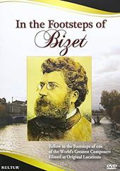 Album artwork for IN THE FOOTSTEPS OF BIZET